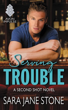 Serving Trouble: Second Shot #1 by Sara Jane Stone with Giveaway