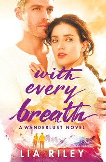 With Every Breath: Wanderlust #1 by Lia Riley ~AudioBook Review