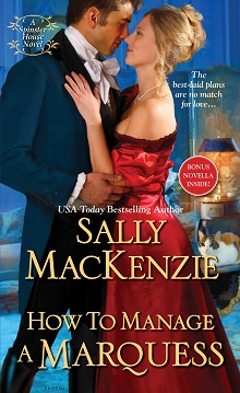 How to Manage a Marquess by Sally MacKenzie