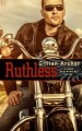 RUTHLESS by Gillian Archer