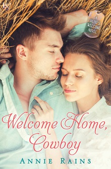 Welcome Home Cowboy by Annie Rains