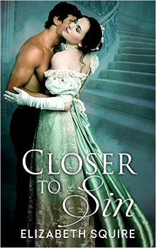 Closer To Sin by Elizabeth Squire