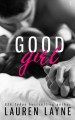 GOOD GIRL by Lauren Layne