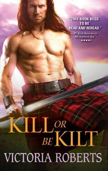 Kill or Be Kilt by Victoria Roberts