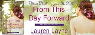 From This Day Forward: The Wedding Belles #0.5 by Lauren Layne