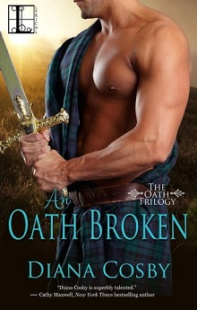 An Oath Broken: The Oath Trilogy #2 by Diana Cosby