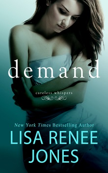 Demand: Careless Whispers #2 by Lisa Renee Jones ~ AudioBook Review
