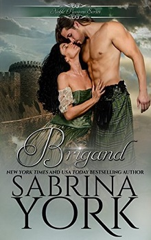 Brigand: Noble Passions #3 by Sabrina York