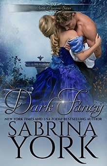Dark Fancy: Noble Passions #1 by Sabrina York