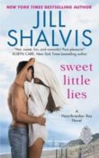 Sweet Little Lies: Heartbreaker Bay #1 by Jill Shalvis