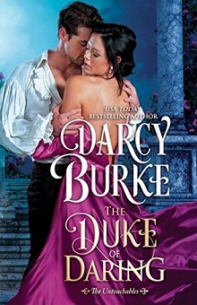 The Duke of Daring: The Untouchables #2 by Darcy Burke