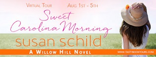 Sweet Carolina Morning: Willow Hill #2 by Susan Schild