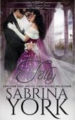 Folly: Noble Passions #5 by Sabrina York