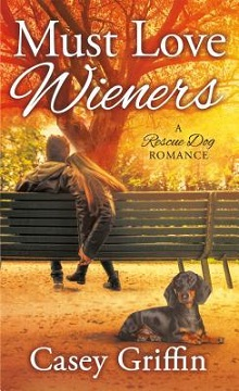Must Love Wieners by Casey Griffin