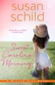 Sweet Carolina Morning by Susan Schild