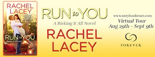 Run to You: Risking It All #1 by Rachel Lacey