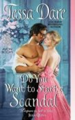 Do You Want to Start a Scandal: Spindle Cove #5 by Tessa Dare