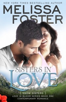 Sisters in Love: Snow Sisters #1 by Melissa Foster