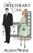 The Sweetheart Deal by Allison Morse