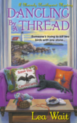 Dangling by a Thread: Mainely Needlepoint #4 by Lea Wait