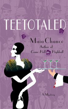 Teetotaled: Discreet Retrieval Agency #2 by Maia Chance
