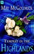 Tempest in the Highlands: The Scottish Relic Trilogy #3 by May McGoldrick