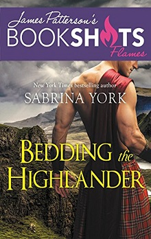 Bedding the Highlander by Sabrina York, James Patterson