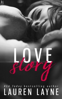 Love Story: Love Unexpectedly #3 by Lauren Layne