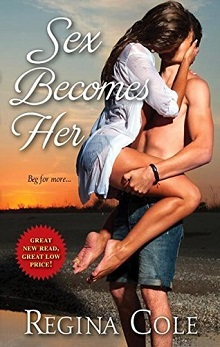 Sex Becomes Her by Regina Cole