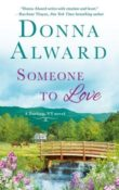 Someone to Love : Darling, VT #2 by Donna Alward
