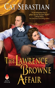 The Lawrence Browne Affair by Cat Sebastian