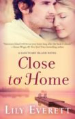 Close to Home: Sanctuary Island #5 by Lily Everett