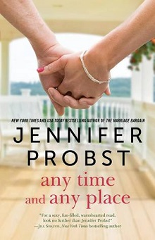 Any Time, Any Place: Billionaire Builders #2 by Jennifer Probst
