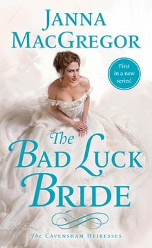 The Bad Luck Bride (The Cavensham Heiresses #1)