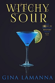 Witchy Sour by Gina LaManna