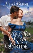 You May Kiss the Bride: The Penhallow Dynasty #1 by Lisa Berne