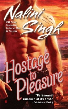Hostage to Pleasure: Psy-Changeling #5 by Nalini Singh