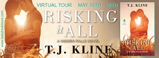 Risking it All: Hidden Falls #3 by T.J. Kline