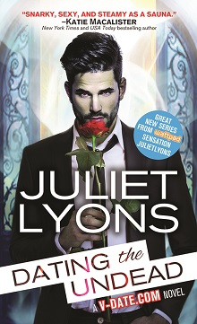 Dating The Undead by Juliet Lyons