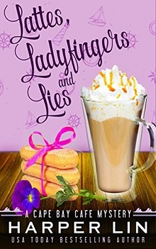 Lattes, Ladyfingers, and Lies by Harper Lin