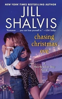Chasing Christmas Eve: Heartbreaker Bay #4 by Jill Shalvis