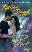 Play of Passion: Psy-Changeling #9 by Nalini Singh