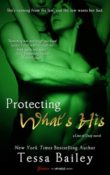 Protecting What's His: Line of Duty #1 by Tessa Bailey