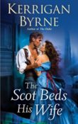 The Scot Beds His Wife: Victorian Rebels #5 by Kerrigan Byrne