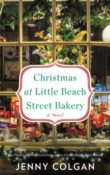 Christmas at Little Beach Street Bakery: Little Beach Street Bakery #3 by Jenny Colgan