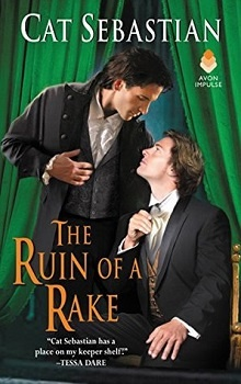 The Ruin of a Rake by Cat Sebastian