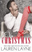 An Ex for Christmas: Love Unexpectedly #5 by Lauren Layne