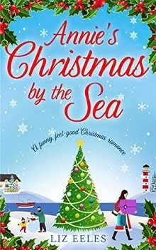 Annie's Christmas by the Sea by Liz Eeles
