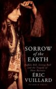 Sorrow of the Earth by Eric Vuillard
