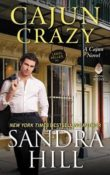 Cajun Crazy: Cajun #11 by Sandra Hill